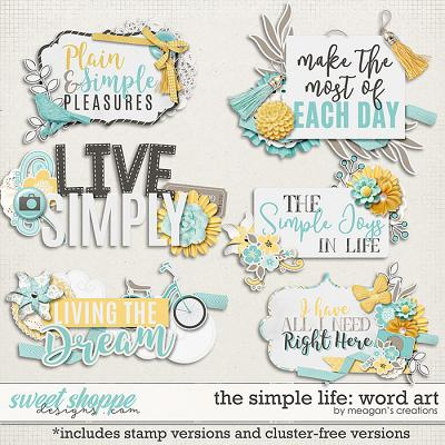 The Simple Life: Word Art by Meagan's Creations