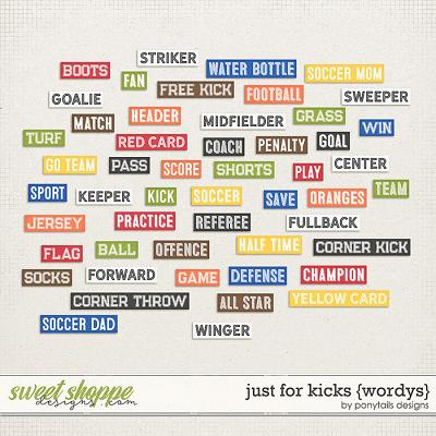 Just For Kicks Wordys by Ponytails