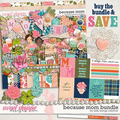 Because Mom Bundle by Kelly Bangs Creative