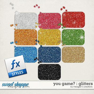 You Game? : Glitters by Meagan's Creations