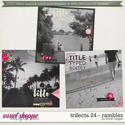 Brook's Templates - Trifecta 24 - Rambler by Brook Magee