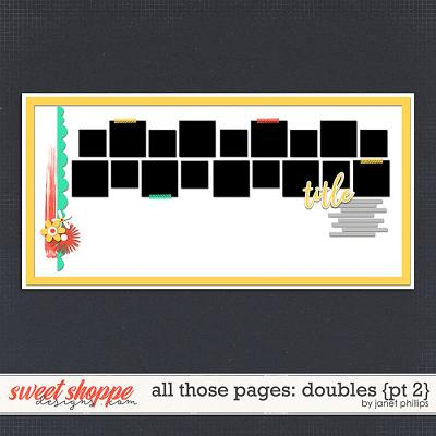 ALL THOSE PAGES: DOUBLES {part 2}  by Janet Phillips