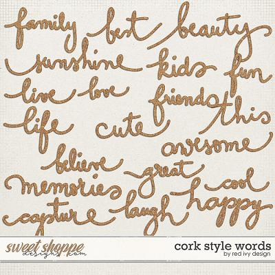 Cork Style Words by Red Ivy Design