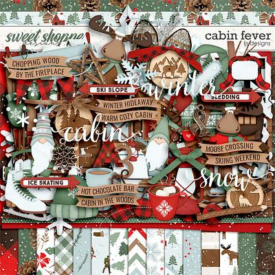 Cabin Fever by LJS Designs