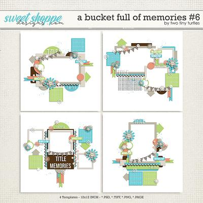 A Bucket Full Of Memories #6 by Two Tiny Turtles