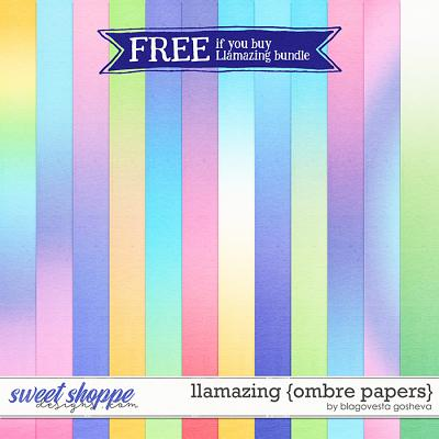 Llamazing {ombre papers} by Blagovesta Gosheva - - FREE if you buy the bundle
