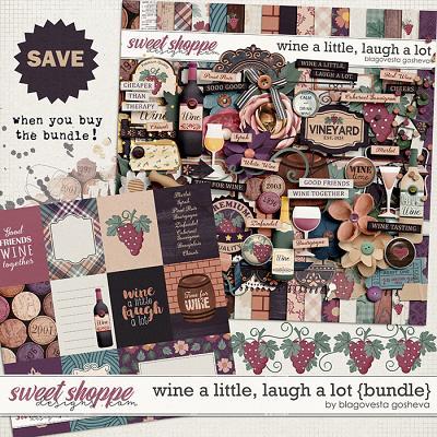 Wine a little, laugh a lot by Blagovesta Gosheva {bundle}