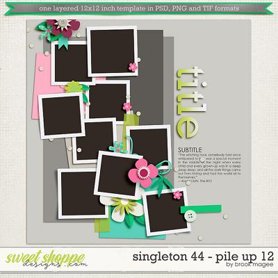 Brook's Templates - Singleton 44 - Pile Up 12 by Brook Magee