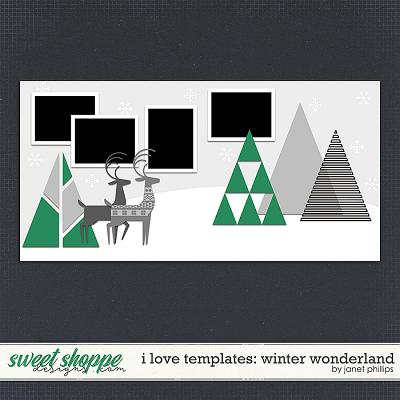 I LOVE TEMPLATES: Winter Wonderland by Janet Phillips