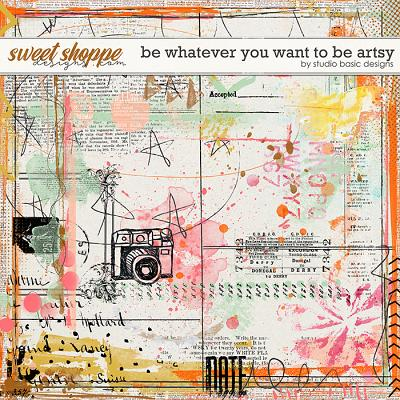 Be Whatever You Want To Be Artsy by Studio Basic