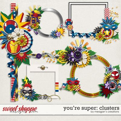 You're Super: Clusters by Meagan's Creations