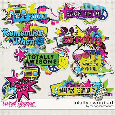 Totally : Word Art by Meagan's Creations