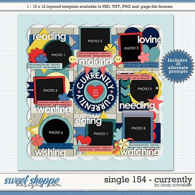 Cindy's Layered Templates - Single 154: Currently by Cindy Schneider