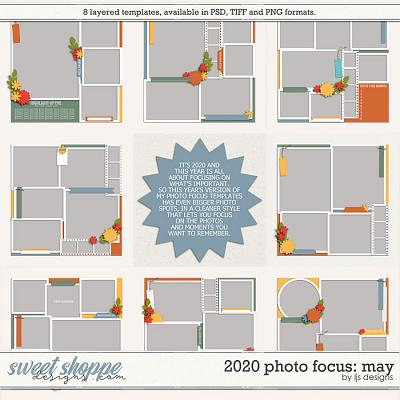 2020 Photo Focus: May by LJS Designs
