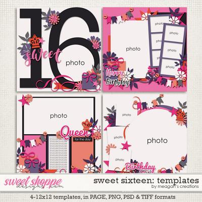 Sweet Sixteen: Templates by Meagan's Creations