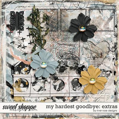My Hardest Goodbye: Extras by River Rose Designs