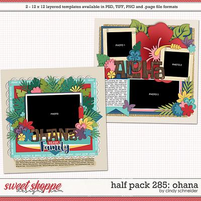 Cindy's Layered Templates - Half Pack 285: Ohana by Cindy Schneider