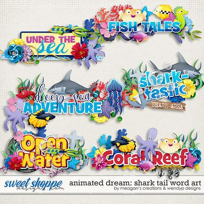 Animated Dream: Shark Tail Word Art by Meagan's Creations