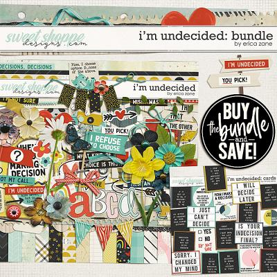 I'm Undecided: Bundle by Erica Zane