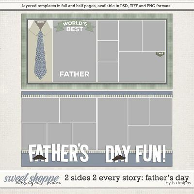 2 Sides 2 Every Story: Father's Day by LJS Designs