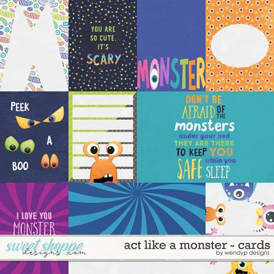 Act like a monster - cards by WendyP Designs