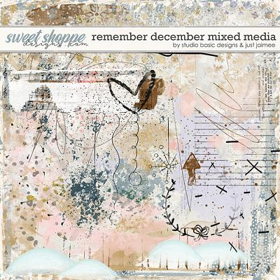 Remember December Mixed Media by Studio Basic and Just Jaimee