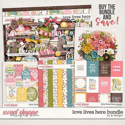 *FWP* Love Lives Here Bundle by LJS Designs