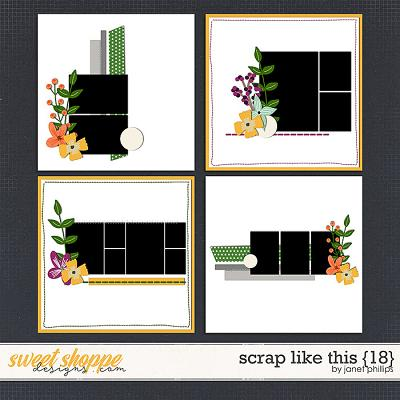 SCRAP LIKE THIS {18} by Janet Phillips