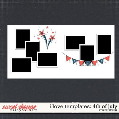 I LOVE TEMPLATES: 4TH OF JULY by Janet Phillips