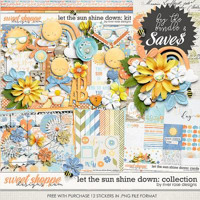 Let the Sun Shine Down: Collection + FWP by River Rose Designs