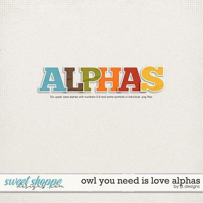 Owl You Need Is Love Alphas by LJS Designs