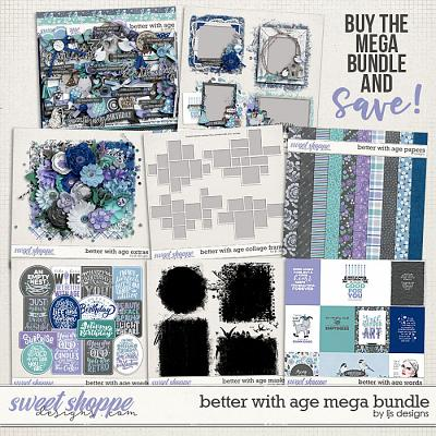 Better With Age Mega Bundle by LJS Designs