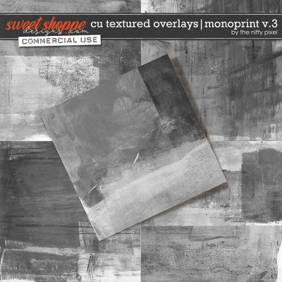 CU TEXTURED OVERLAYS | MONOPRINT V.3 by The Nifty Pixel