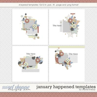 January Happened Templates by Crystal Livesay