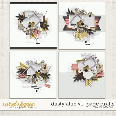 DUSTY ATTIC V.1 | PAGE DRAFTS by The Nifty Pixel