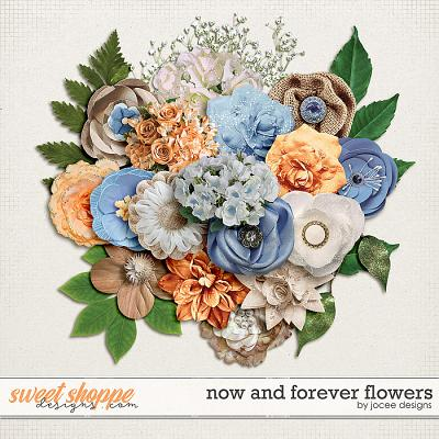 Now and Forever Flowers by JoCee Designs