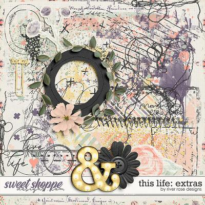 This Life: Extras by River Rose Designs