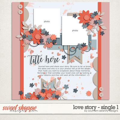 Love Story: Single 1 Layered Template by Southern Serenity Designs