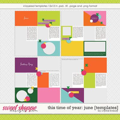 This Time of Year: June [Templates] by Crystal Livesay
