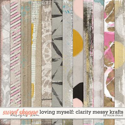 Loving Myself: Clarity Messy Krafts by Tracie Stroud