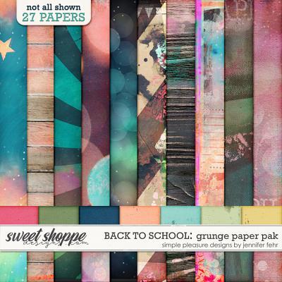 back to school grunge paper pak: simple pleasure designs by jennifer fehr