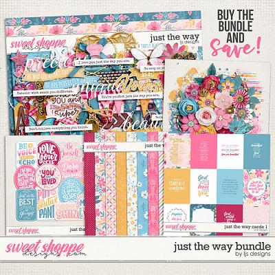 Just The Way Bundle by LJS Designs