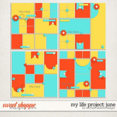 My Life Project: June Layered Templates by Southern Serenity Designs