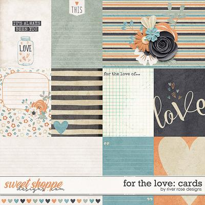 For the Love: Cards by River Rose Designs