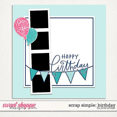 Scrap Simple: Birthday Template 2 by Janet Phillips