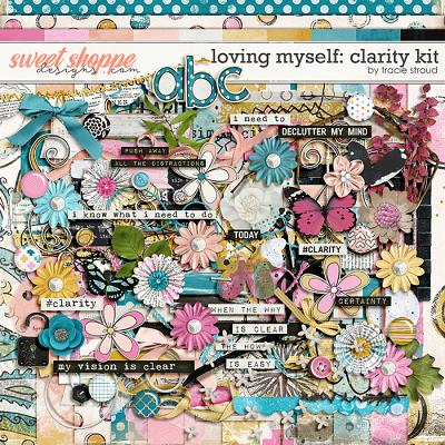 Loving Myself: Clarity Kit by Tracie Stroud