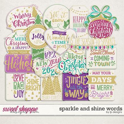 Sparkle And Shine Words by LJS Designs
