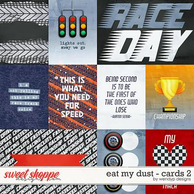 Eat my dust - Cards 2 by WendyP Designs