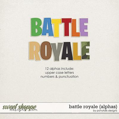 Battle Royale Alphas by Ponytails