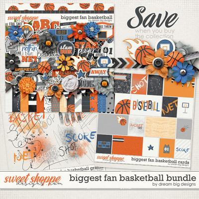 Biggest Fan Basketball Bundle by Dream Big Designs
